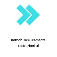 Immobiliare Bramante costruzioni srl