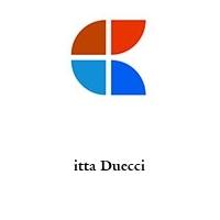 itta Duecci
