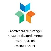 Fantarca sas di Arcangeli G studio di arredamento ristrutturazioni manutenzioni