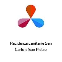 Residenze sanitarie San Carlo e San Pietro