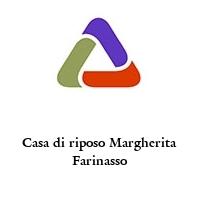 Casa di riposo Margherita Farinasso