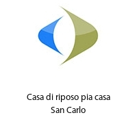 Casa di riposo pia casa San Carlo