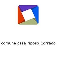 comune casa riposo Corrado