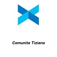 Comunita Tiziano