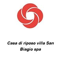 Casa di riposo villa San Biagio spa