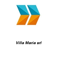 Villa Maria srl
