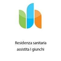 Residenza sanitaria assistita I giunchi