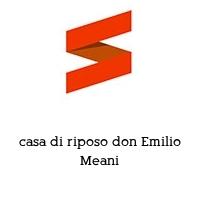casa di riposo don Emilio Meani