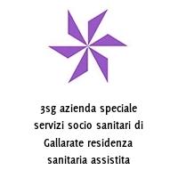 3sg azienda speciale servizi socio sanitari di Gallarate residenza sanitaria assistita