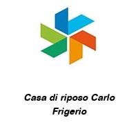 Casa di riposo Carlo Frigerio