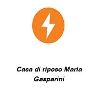 Casa di riposo Maria Gasparini