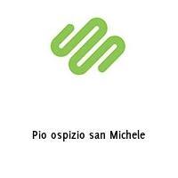 Pio ospizio san Michele