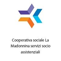 Cooperativa sociale La Madonnina servizi socio assistenziali