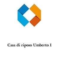 Casa di riposo Umberto I