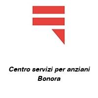 Centro servizi per anziani Bonora