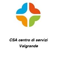 CSA centro di servizi Valgrande
