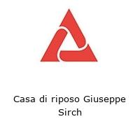 Casa di riposo Giuseppe Sirch