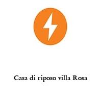 Casa di riposo villa Rosa