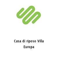 Casa di riposo Villa Europa