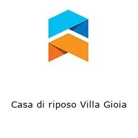 Casa di riposo Villa Gioia