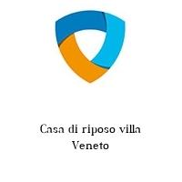 Casa di riposo villa Veneto