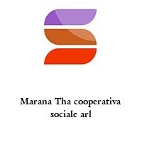 Marana Tha cooperativa sociale arl