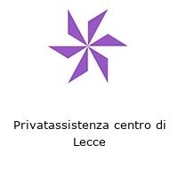 Privatassistenza centro di Lecce