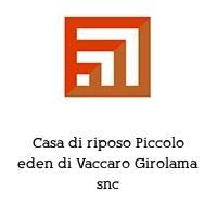 Casa di riposo Piccolo eden di Vaccaro Girolama snc