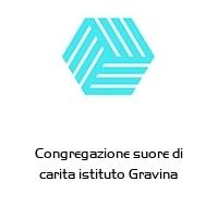Congregazione suore di carita istituto Gravina