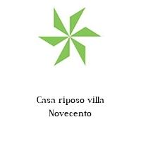 Casa riposo villa Novecento