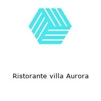 Ristorante villa Aurora