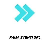 RAMA EVENTI SRL