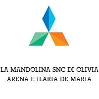 LA MANDOLINA SNC DI OLIVIA ARENA E ILARIA DE MARIA