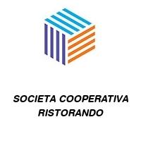 SOCIETA COOPERATIVA RISTORANDO