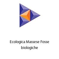 Ecologica Massese Fosse biologiche