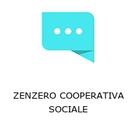ZENZERO COOPERATIVA SOCIALE