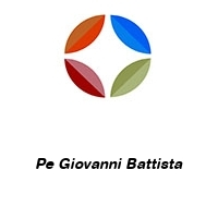 Pe Giovanni Battista