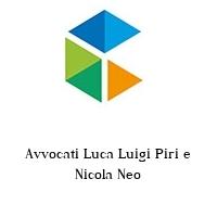 Avvocati Luca Luigi Piri e Nicola Neo