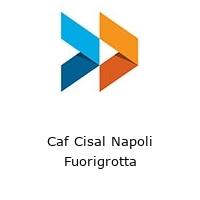 Caf Cisal Napoli Fuorigrotta