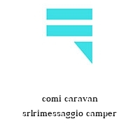 comi caravan srlrimessaggio camper