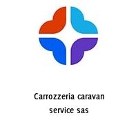 Carrozzeria caravan service sas