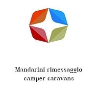 Mandarini rimessaggio camper caravans