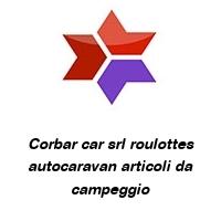 Corbar car srl roulottes autocaravan articoli da campeggio