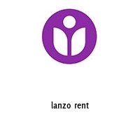 lanzo rent