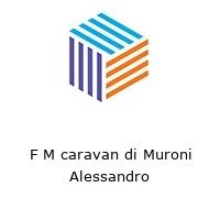 F M caravan di Muroni Alessandro
