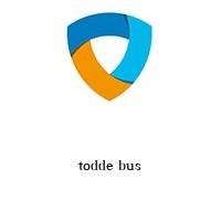 todde bus