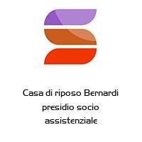 Casa di riposo Bernardi presidio socio assistenziale