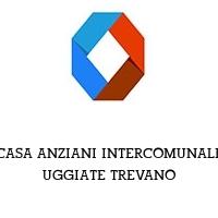 CASA ANZIANI INTERCOMUNALE UGGIATE TREVANO