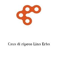 Casa di riposo Lina Erba