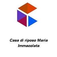 Casa di riposo Maria Immacolata